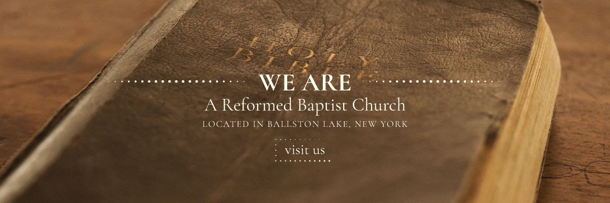 A Reformed Baptist Church in Upstate NY